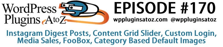 WordPress Plugins A-Z #170