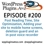 Post Reading Time, Site Optimization, Adding your site to mobile home screens, deletion guard and an in-post voice recorder