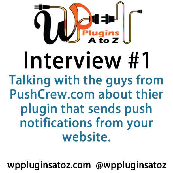 I recently interviewed Anand and Kanisk from PushCrew.com the creators of a great new plugin for WordPress that allows you to send push notifications from your website to your subscribers. This plugin will allow you to do some marketing from your site as well as notifying them of new updates or breaking news.