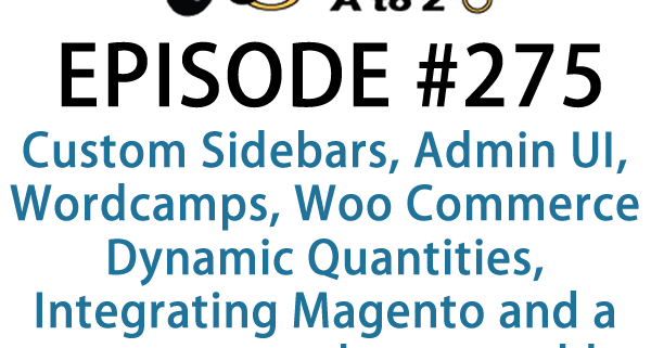 Wordcamps, Woo Commerce Dynamic Quantities