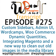 Wordcamps, Woo Commerce Dynamic Quantities