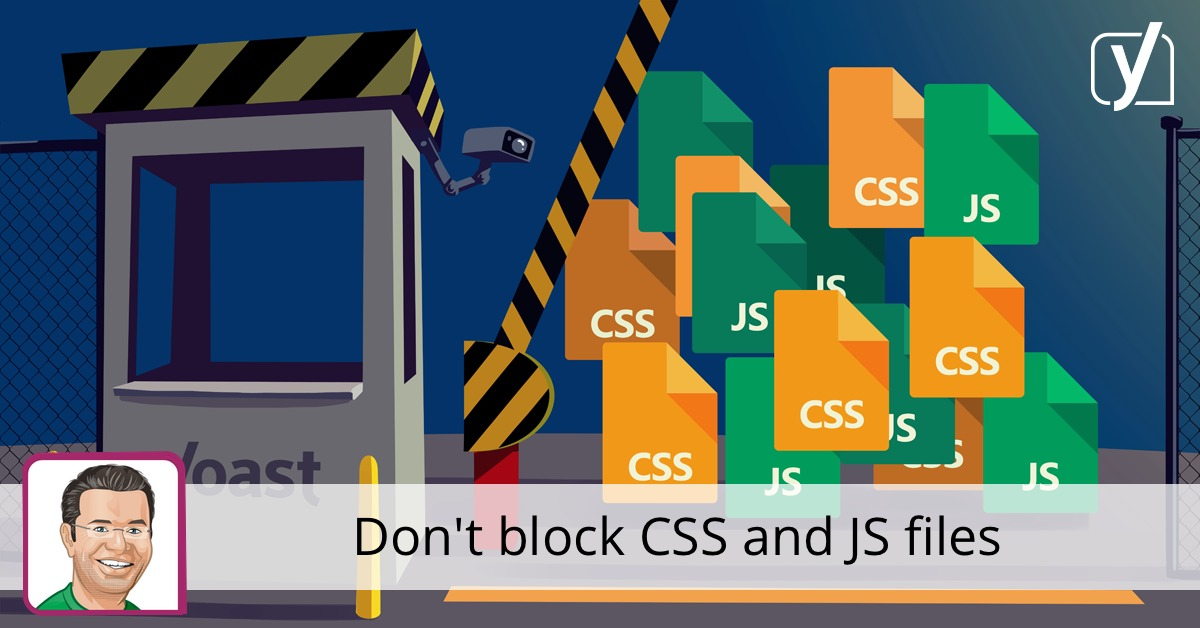 https://yoast.com/dont-block-css-and-js-files/#utm_source=social&utm_medium=facebook&utm_content=post