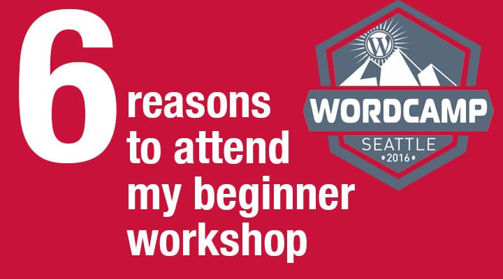 https://bobwp.com/get-to-know-wordpress-a-seattle-wordcamp-workshop-for-beginners/