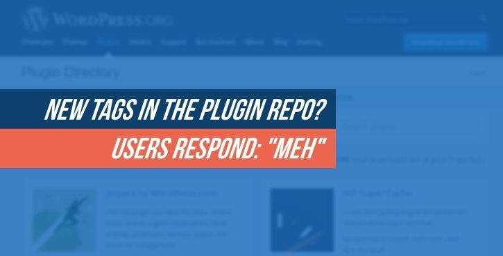 https://www.codeinwp.com/blog/wordpress-plugin-tags/?utm_source=The+WhiP+by+WPMU+DEV&utm_campaign=d840c6ee83-THE_WHIP_Pumped_10up_Kicks_2017_02_13&utm_medium=email&utm_term=0_74fb43fd55-d840c6ee83-98310037