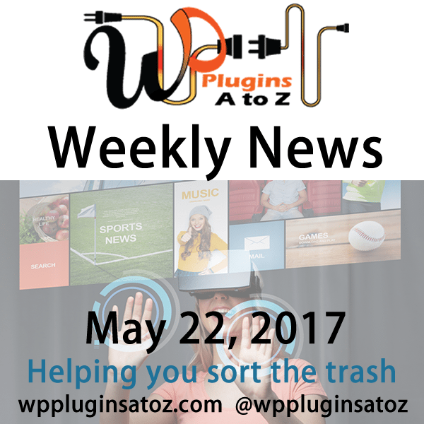 This is weekly round up of WordPress news for May 22, 2017 that I have accumulated from across the web some old some new but always interesting. The new relates to WordPress and sometimes other areas of the web. It often has a focus on security and more.