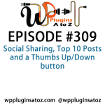 WordPress Plugins A-Z #309 Top 10 Posts and a Thumbs Up/Down button