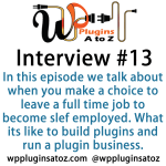 WP Plugins A to Z Interview Show 13 with Mike Stott of Epic Plugins