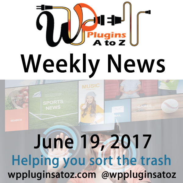 This is weekly round up of WordPress news for 19, 2017 that I have accumulated from across the web some old some new but always interesting. The new relates to WordPress and sometimes other areas of the web. It often has a focus on security and more.