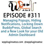 WordPress Plugins A-Z #311 Locking Down BuddyPress, Global Search