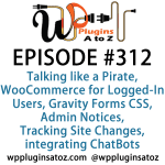WordPress Plugins A-Z #312 Gravity Forms CSS, Admin Notices