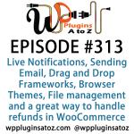 WordPress Plugins A-Z #313 Sending Email, Drag and Drop Frameworks