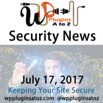Round up of WordPress Security News and Tips