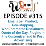 WordPress Plugins A-Z #315 Geo-Mapping, WooCommerce Disclaimers