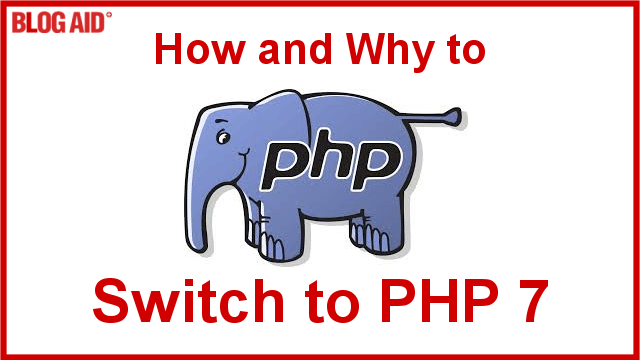https://www.blogaid.net/how-and-why-to-switch-to-php-7/?utm_source=BlogAid+Newsletter&utm_campaign=1e4fb48845-BlogAid_Blog_Posts5_12_2015&utm_medium=email&utm_term=0_7bdf20ec49-1e4fb48845-710348757