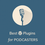 https://www.wpbeginner.com/plugins/best-wordpress-plugins-for-podcasters/