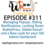 WordPress Plugins A-Z #311 Managing Popups, Hiding Notifications