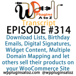 Transcript WordPress Plugins A-Z #314 Download Lists, Birthday Emails