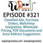 WordPress Plugins A to Z Episode 321