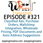 Transcript of Episode 321 WP Plugins A to Z
