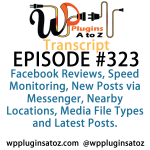 Transcript of Episode 323 WP Plugins A to Z
