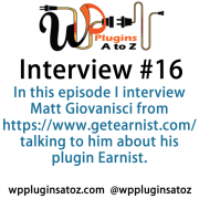 I interviewed Matt Giovanisci from https://www.getearnist.com/ talking to him about his plugin Earnist. This plugin is a premium plugin that starts at $49 a year and helps you pull together an easy to use listing of all your affiliate links
