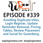 WordPress Plugins A to Z Episode 339 Avoiding Duplicate titles, Login Register