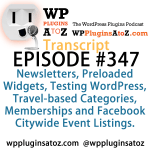 Transcript of Episode 347 WP Plugins A to Z