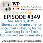 Transcript of Episode 349 WP Plugins A to Z