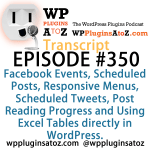 Transcript of Episode 350 WP Plugins A to Z