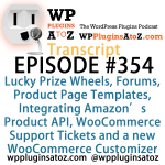 Transcript of Episode 354 WP Plugins A to Z