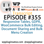 Transcript of Episode 355 WP Plugins A to Z
