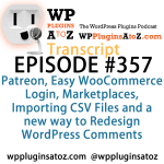 Transcript of Episode 357 WP Plugins A to Z