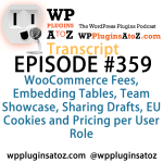 Transcript of Episode 359 WP Plugins A to Z