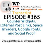Transcript of Episode 365 WP Plugins A to Z