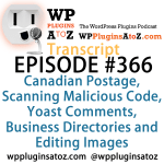 Transcript of Episode 366 WP Plugins A to Z