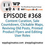 WordPress Plugins A to Z Episode 368 Content Curation, Sale Countdown