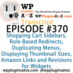 Transcript of Episode 370 WP Plugins A to Z