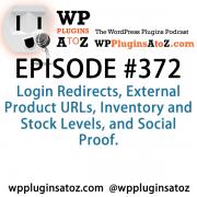 wordpress plugins a to z episode 372 login redirects external