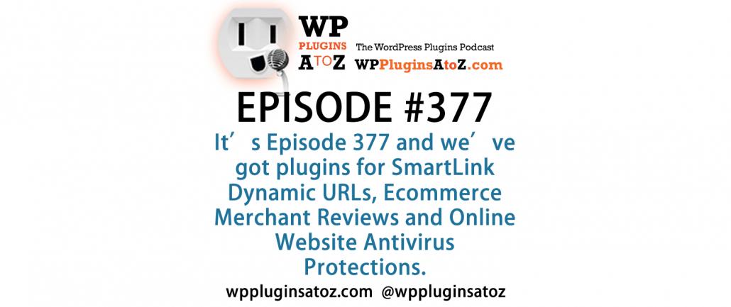 WordPress Plugins A to Z Episode 377 SmartLink Dynamic URLs