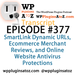 Transcript of Episode 377 WP Plugins A to Z