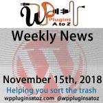 Round up of WordPress News and Tips November 15th