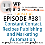 Transcript of Episode 381 WP Plugins A to Z