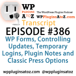 Transcript of Episode 386 WP Plugins A to Z