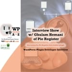 Interview 30 with Gulam Hemani from PieRegister