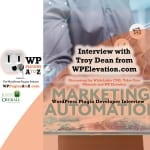 Interview 31 with Troy Dean from WPElevation