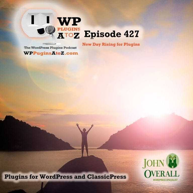It's Episode 427 and I've got plugins for Site SEO, Live Chat Support, Check Abandoned Plugins, Code Development and ClassicPress Options. It's all coming up on WordPress Plugins A-Z!