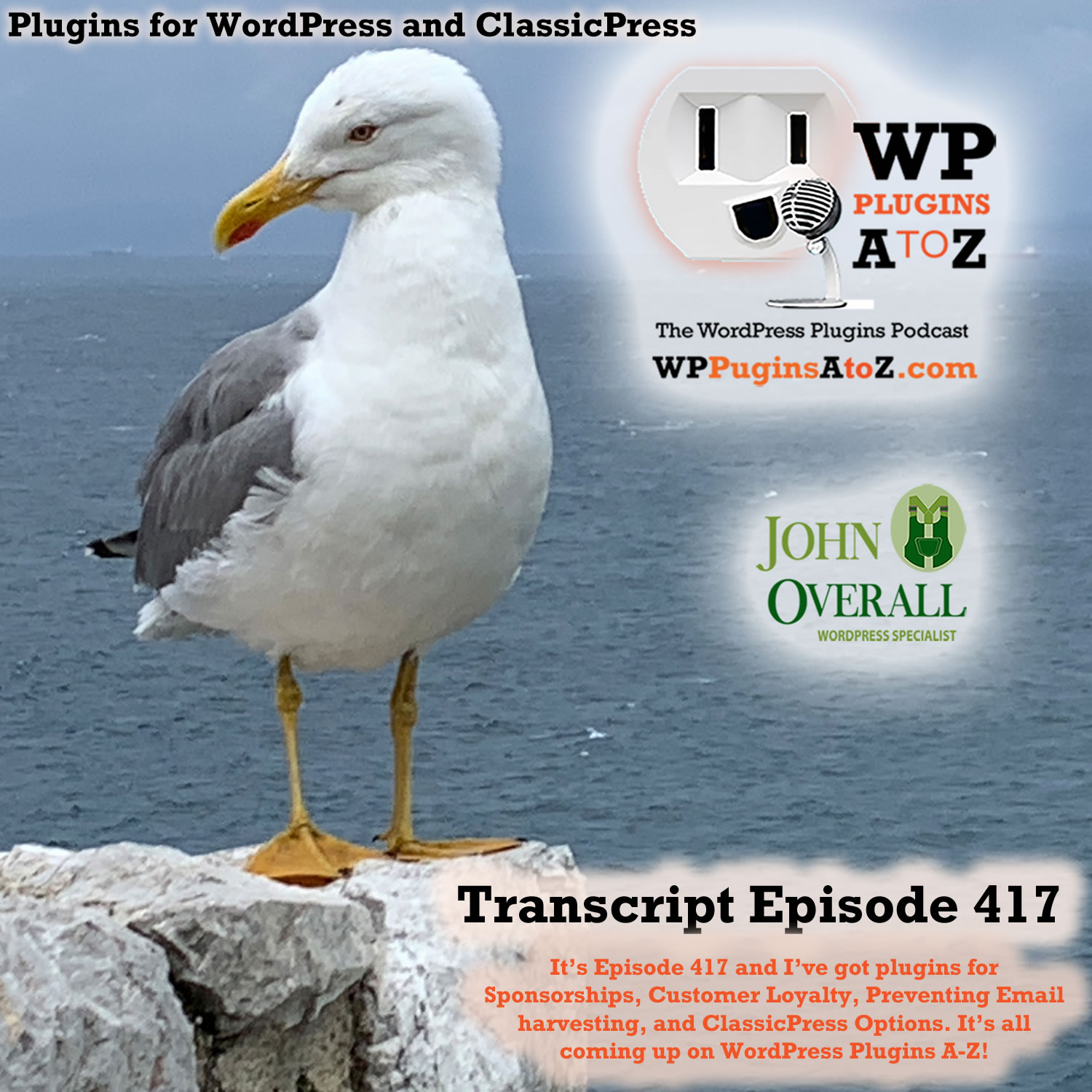 It's Episode 417 and I've got plugins for Sponsorships, Customer Loyalty, Preventing Email Harvesting, and ClassicPress Options, all coming up on WordPress Plugins A-Z!