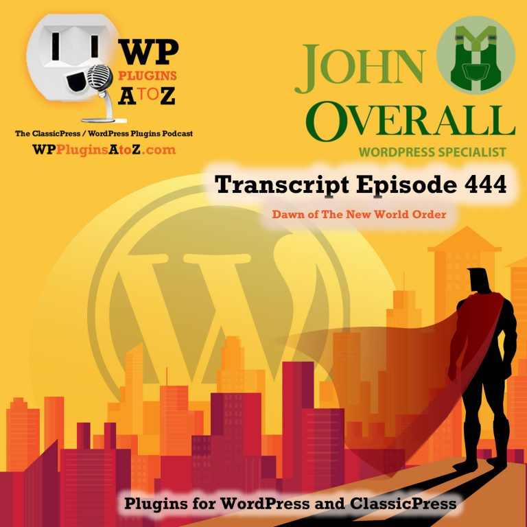 It's Episode 444 and I've got plugins for Stock Photography, Lazy Loading, Newsletters, and ClassicPress Options, all coming up on WordPress Plugins A-Z!