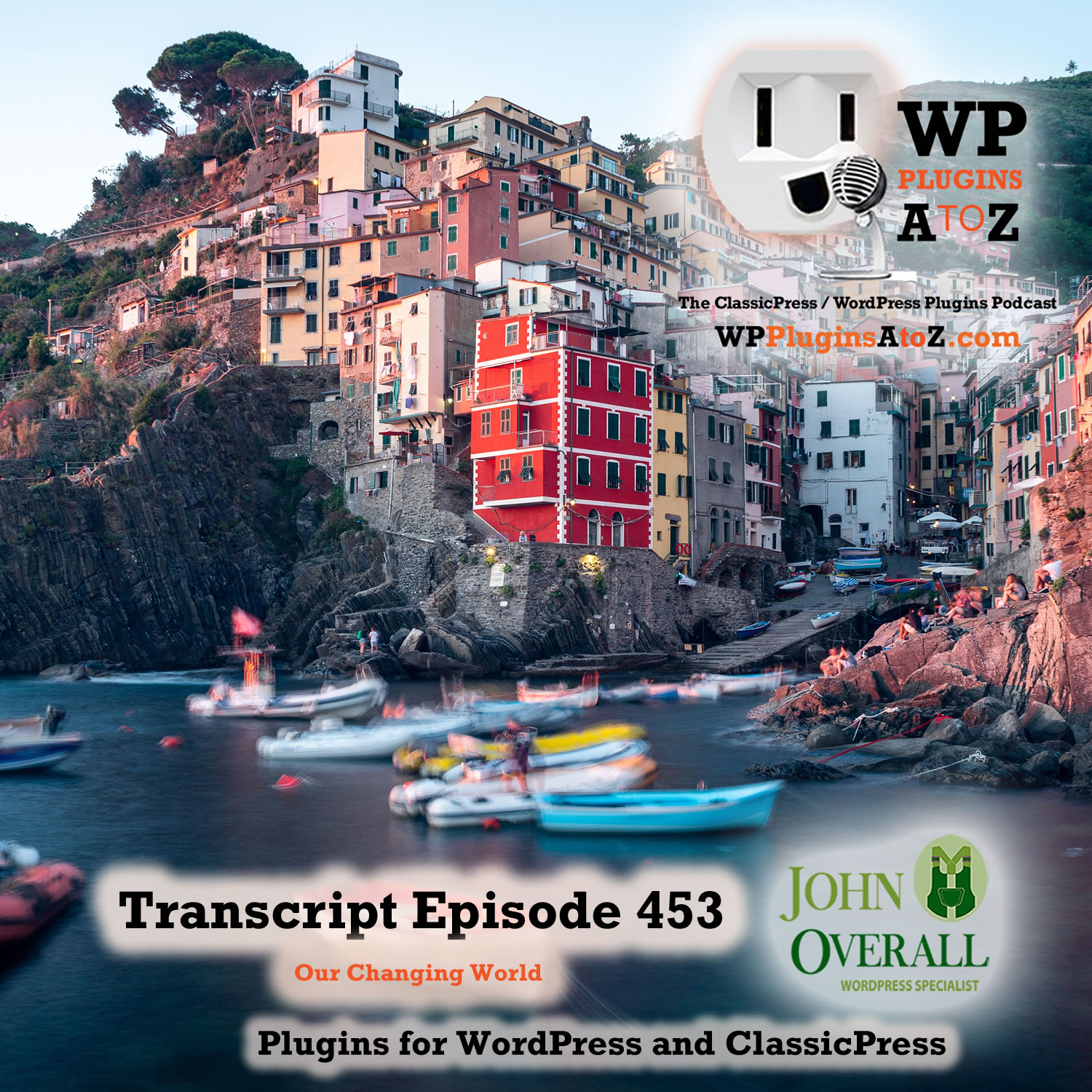Our Changing World It's Episode 453 with plugins for Membership Photo Galleries, Forcing Logouts, Inactivity, and ClassicPress Options. It's all coming up on WordPress Plugins A-Z!