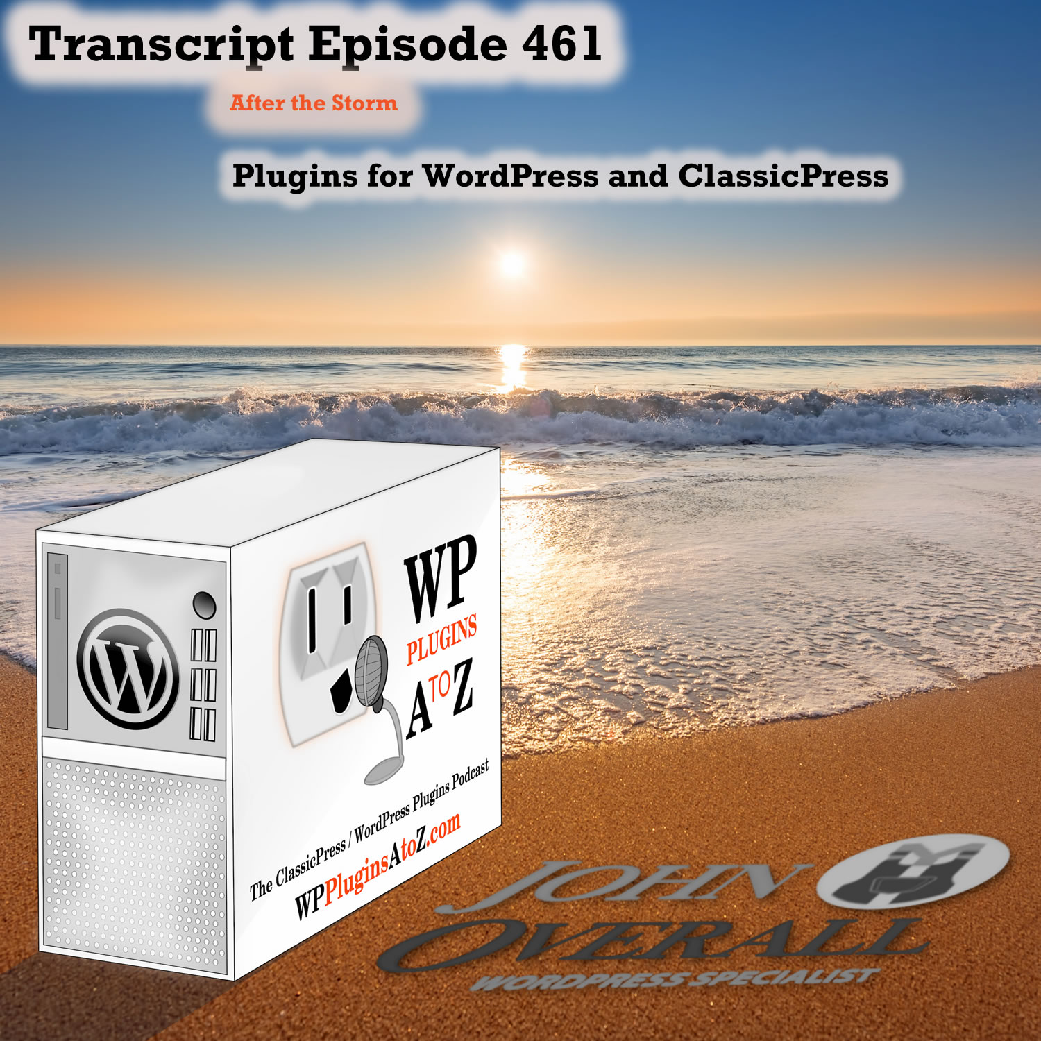 It's Episode 461 with plugins for Merging form data to PDF.s, Controlling your World, Exporting to PDF, Stopping the XML-RPC and ClassicPress Options. It's all coming up on WordPress Plugins A-Z!